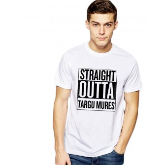 Tricou alb barbati - Straight Outta Targu Mures